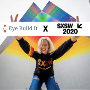 """Eine blonde Frau die lächelt und """"Peace"""" mit Ihren Händen signalisiert. Darüber ein Banner mit dem Eye Build It Logo und dem SXSW 2020 Logo."""